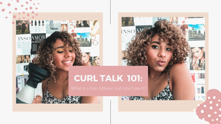 Curl Talk 101: What is a hair diffuser and how to useit!